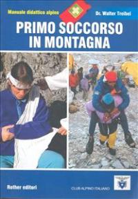Primo soccorso in montagna e in viaggio