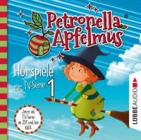 Petronella Apfelmus 1: DEr Oberhexenbesen - Papa ist geschrumpft - Verwichtelte Freundschaft