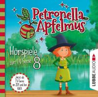 Petronella Apfelmus 8: Das Stinkeparfüm - Der Zaubersaugerbesen - Der verlorene Ring - Die Doppelgängerin