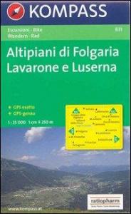 Altipiani di Folgaria Lavarone e Luserna [materiale cartografico]