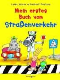 Mein erstes Buch vom Straßenverkehr
