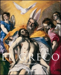 El greco, Domenikos Theotokopoulos : 1541-1614 / Michael Scholz-Hänsel
