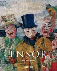 James Ensor : 1860-1949 : le maschere, il mare, la morte / Ulrike Becks-Malorny ; [traduzione di Cristina Colotto]
