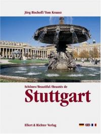 Schönes, Beautiful, Beautés de Stuttgart