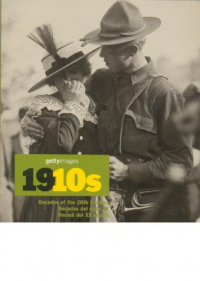1910s : decades of the 20th Century / Nick Yapp