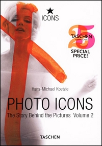 Photo icons : the story behind the pictures / Hans-Michael Koetzle. Vol. 2: 1928-1991