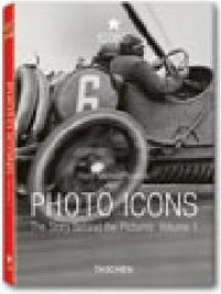 Photo icons : the story behind the pictures / Hans-Michael Koetzle. Vol. 1: 1827-1926