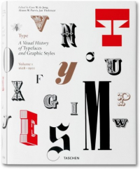 Type : a *visual history of typefaces and graphic styles / edited by Cees W. de Jong. 1: 1628-1900