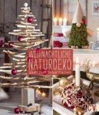 Weihnachtliche Naturdeko Ideen zum Selbermachen