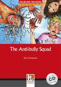 The anti-bully squad
