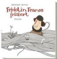 Fridolin Franse frisiert / Michael Roher