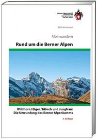 Rund um die Berner Alpen