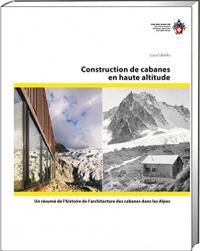 Construction de cabanes en haute altitude