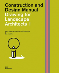 Drawing for Landscape Architects.