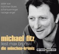 Michael Fitz liest Max Bronski
