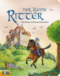Der kleine Ritter : Abenteuer auf Burg Hohenstein