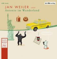 Jan Weiler liest Antonio im Wunderland