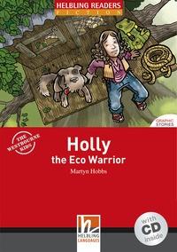 Holly, the eco warrior