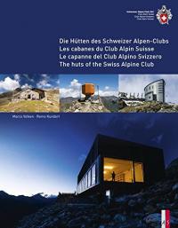 Die hütten des Schweizer Alpen-Club