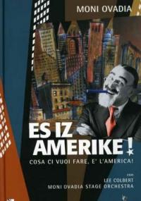 Es iz Amerike!