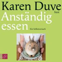Karen Duve liest Anständig essen