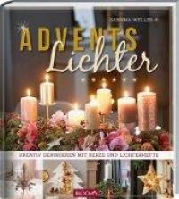 Adventslichter kreativ dekorieren mit Kerze und Lichterkette