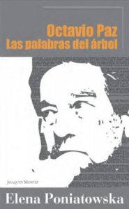 Octavio Paz, las palabras del árbol