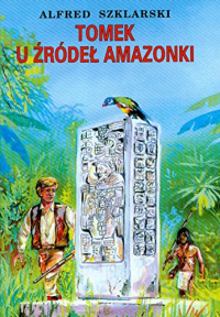Tomek u zrodel Amazonki