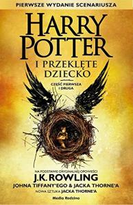 Harry Potter i przeklȩte dziecko