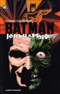 Batman: Jekyll & Hyde
