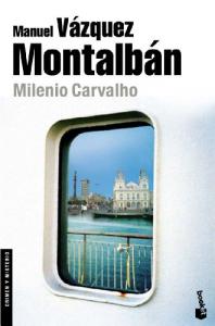 Milenio Carvalho / Manuel Vazquez Montalban