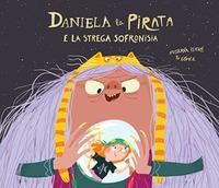 Daniela la pirata e la strega Sofronisia