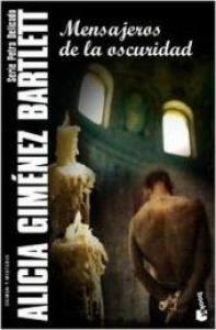 Mensajeros de la oscuridad / Alicia Giménez-Bartlett