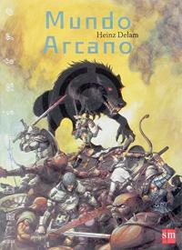 Mundo arcano / Heinz Delam