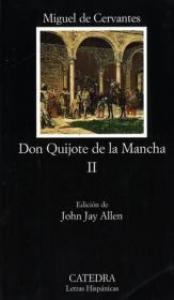 2: Segunda parte del Ingenioso caballero don Quijote de la Mancha