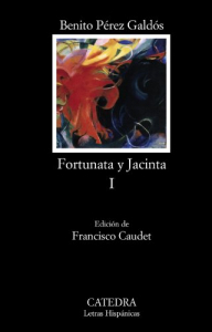Fortunata y Jacinta : dos historias de casadas / Benito Pérez Galdós ; edición de Francisco Caudet. 1