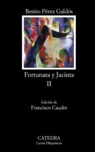 Fortunata y Jacinta : dos historias de casadas / Benito Pérez Galdós ; edición de Francisco Caudet. 2