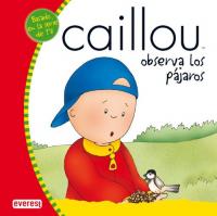 Caillou observa los pajaros
