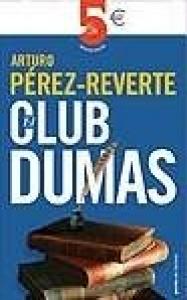 El club Dumas o La sombra de Richelieu / Arturo Perez-Reverte