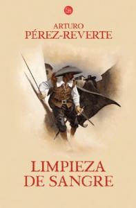 Limpieza de sangre / Arturo Pérez-Reverte