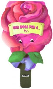 Una rosa per a...