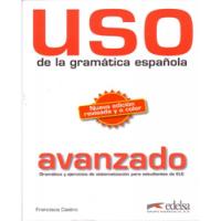 Uso de la gramática española : avanzado / Francisca Castro