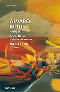 Amirbar, Abdul Bashur soñador de navíos, Tríptico de mar y tierra