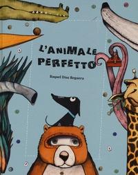 L'animale perfetto