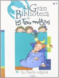 Gran biblioteca de las Tres Mellizas. [17], La flauta mágica