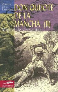 El ingenioso hidalgo don Quijote de la Mancha / Miguel de Cervantes Saavedra