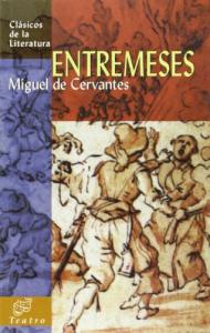 Entremeses / Miguel de Cervantes