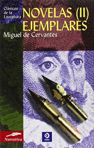 Novelas ejemplares / Miguel de Cervantes Saavedra ; introduccion y notas Santiago Pérez Minnocci