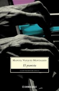 El pianista / Manuel Vazquez Montalbán