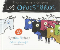 Los Opuestoros 2 = Oppbullsites / by Sebastian G. Schnetzer